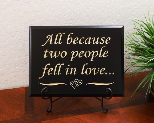 All because two people fell in love...