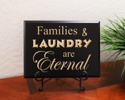Families and Laundry are Eternal