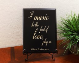 If music be the food of love, play on. William Shakespeare