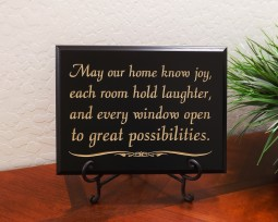 May our home know joy, each room hold laughter, and every window open to great possibilities.