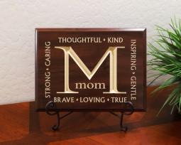 Mom, Thoughtful, Kind, Strong, Caring, Inspiring, Gentle, Brave, Loving, True