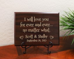 Personalized I will love you for ever and ever...no matter what. Names Date
