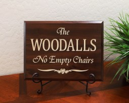 "Personalized Family Name with quote ""No Empty Chairs"""