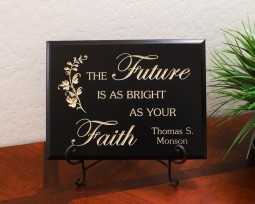The Future is as bright as your Faith - Thomas S. Monson