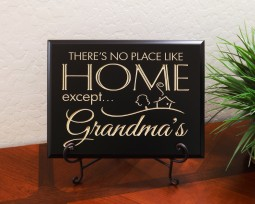 There's no place like home except… Grandma's