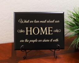 What we love most about our HOME are the people we share it with